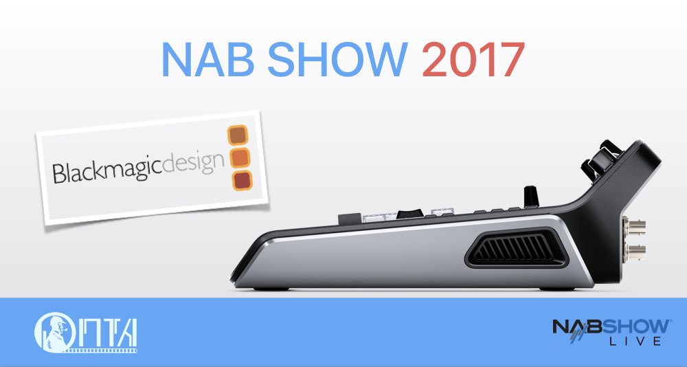 Blackmagic Design на выставке NAB Show 2017. Что нового?
